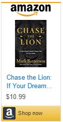 chase-the-lion-if-your-dream-doesnt-scare-you-its-too-small
