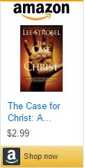 the-case-for-christ-a-journalists-personal-investigation-of-the-evidence-for-jesus