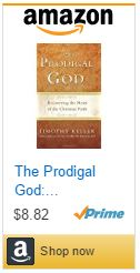 the-prodigal-god-recovering-the-heart-of-the-christian-faith